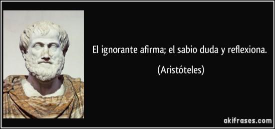 frase-el-ignorante-afirma-el-sabio-duda-y-reflexiona-aristoteles-101630
